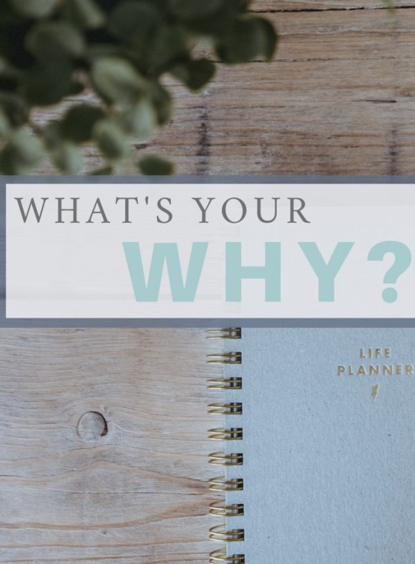 What's Your Why: The Life Vision Exercise